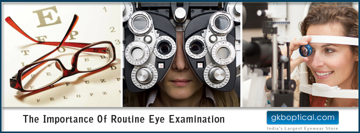 Importance of Routine Eye Exam