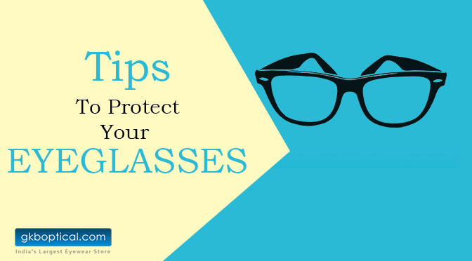 17d5feb4a81 Tips for Protecting Your Glasses